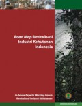 Road Map Revitalisasi Industri Kehutanan Indonesia